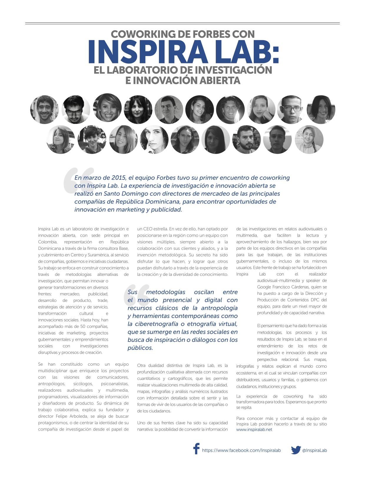 Artículo publicado en la más reciente edición -mayo de 2015- de la Revista Forbes, edición latinoamérica, sobre nuestro trabajo y la experiencia de co-working con ellos y con los directores de mercadeo de las principales compañías de República Dominicana.